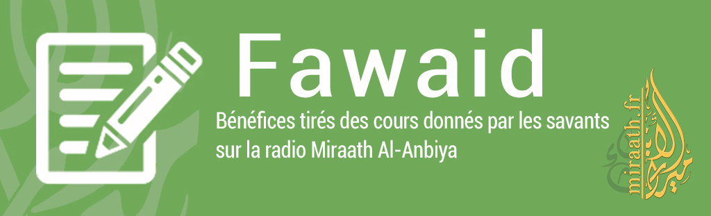 Parmi les textes des deux révélations sur le suivi du Prophèteﷺ Fawaid